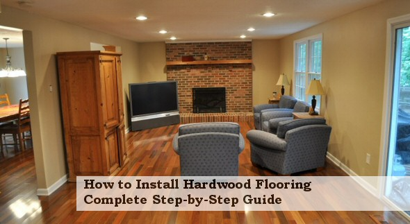how-to-install-hardwood-flooring - How To Install Hardwood Flooring (Complete Instructions) - One