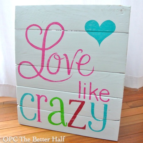 Love Like Crazy - OPC The Better Half