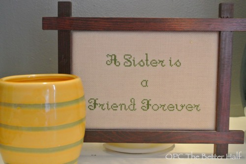 A Sister is a friend forever - OPC The Better Half