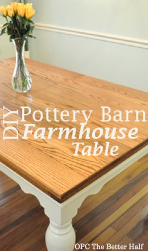Pottery Barn Knock - Off Dining Table - OPC The Better Half