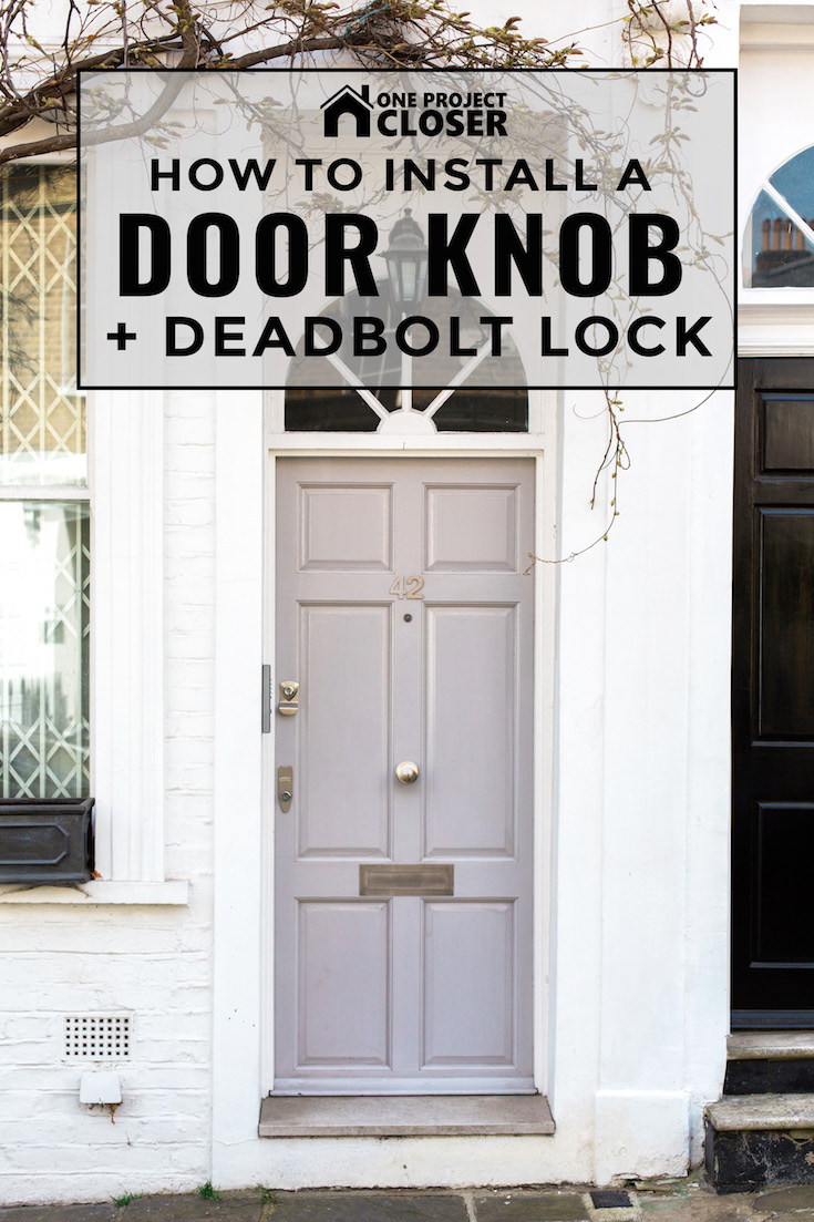 How To Install A New Door Knob And Deadbolt One Project Closer Latch Diagram Handle Linkage Rod