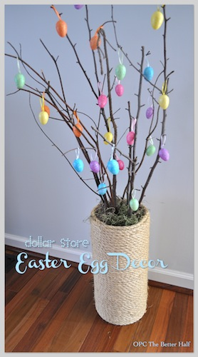 Dollar Store Easter Egg Decor - OPC The Better Half