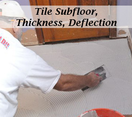 Tile Subfloor Deflection Thickness Common Substrates