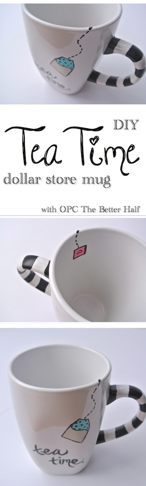 Tea Time Dollar Store Mug - OPC The Better Half
