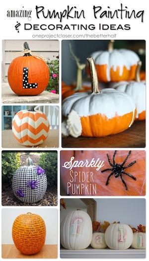 pumpkin painting and decorating ideas from One Project Closer