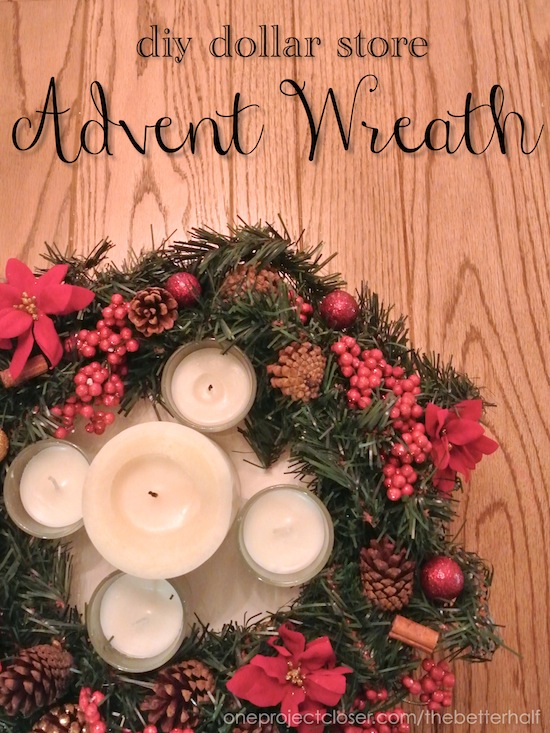 DIY Dollar Store advent wreath from One Project Closer