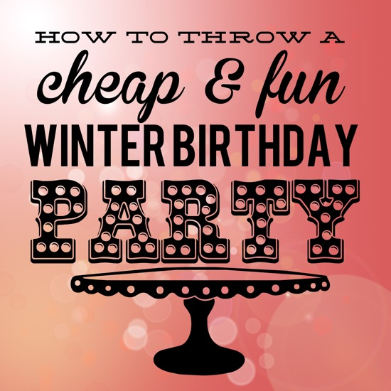 Toddler Birthday Party Ideas For Winter