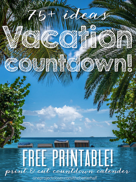 photo relating to Vacation Countdown Calendar Printable named Printable Trip Countdown - Just one Job Nearer