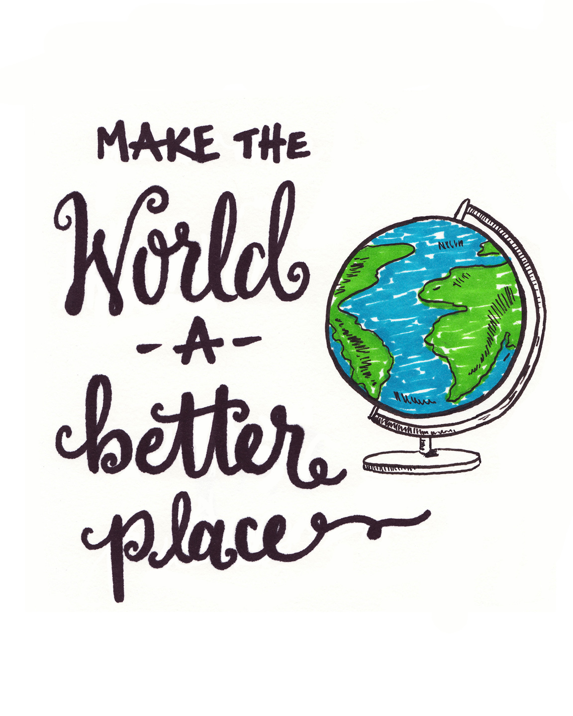 how to make the world better
