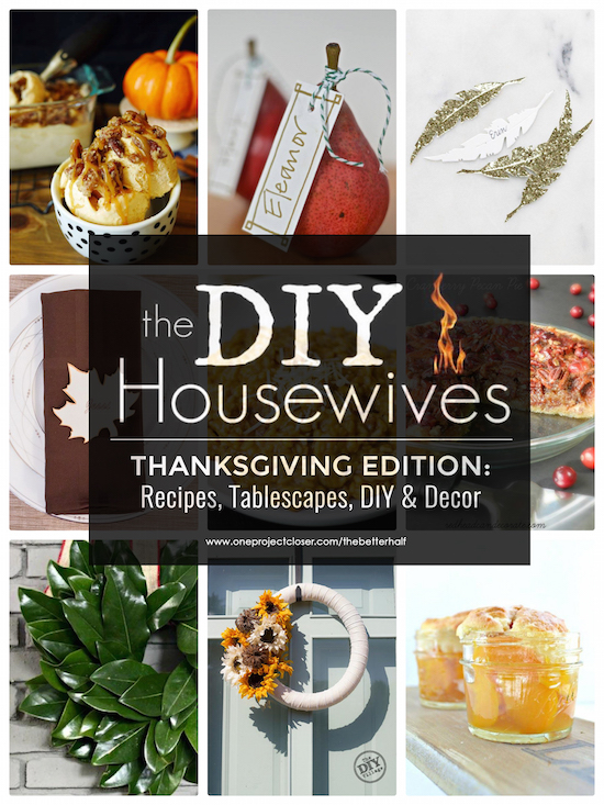 DIY-Housewives-Thanksgiving-Edition - with-one-project-closer