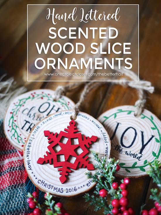 Diy Scented Wood Slice Ornaments With Printable Stencils One
