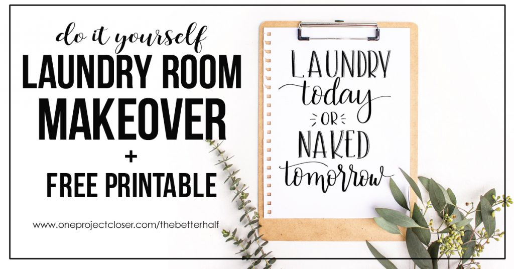 Diy Laundry Room Makeover One Project Closer