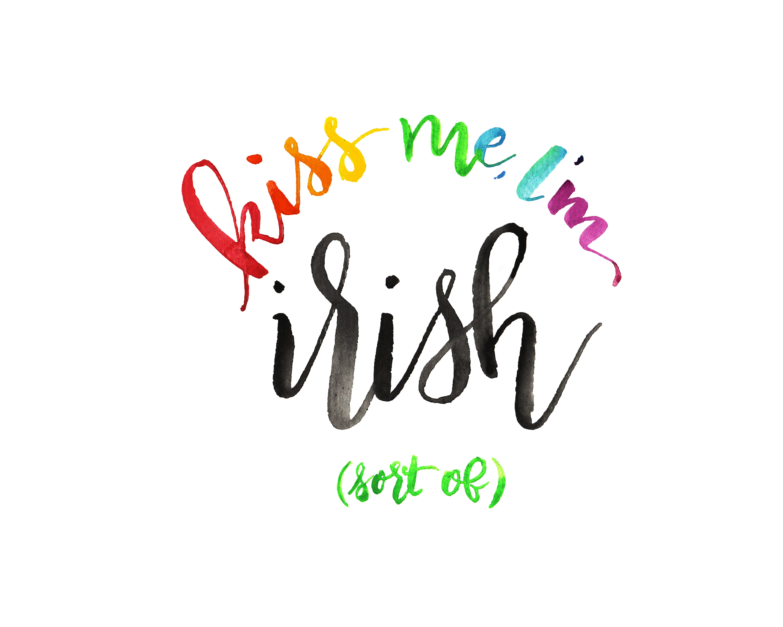 kiss me i u0027m irish printable