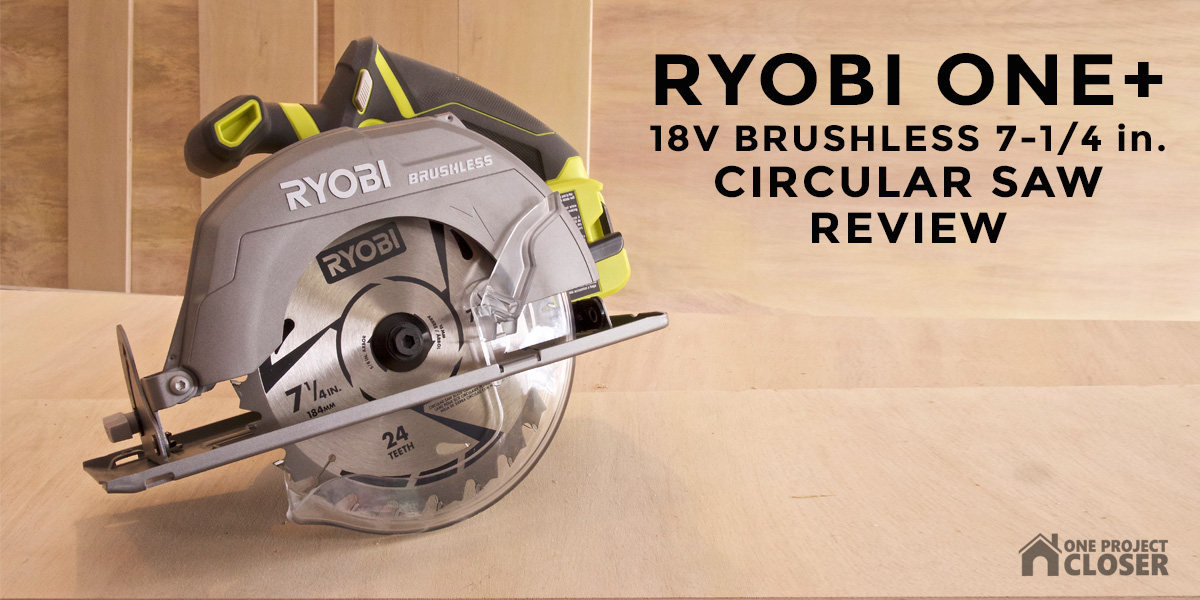 Ryobi p508 one 18 volt circular saw review one project closer save greentooth Image collections