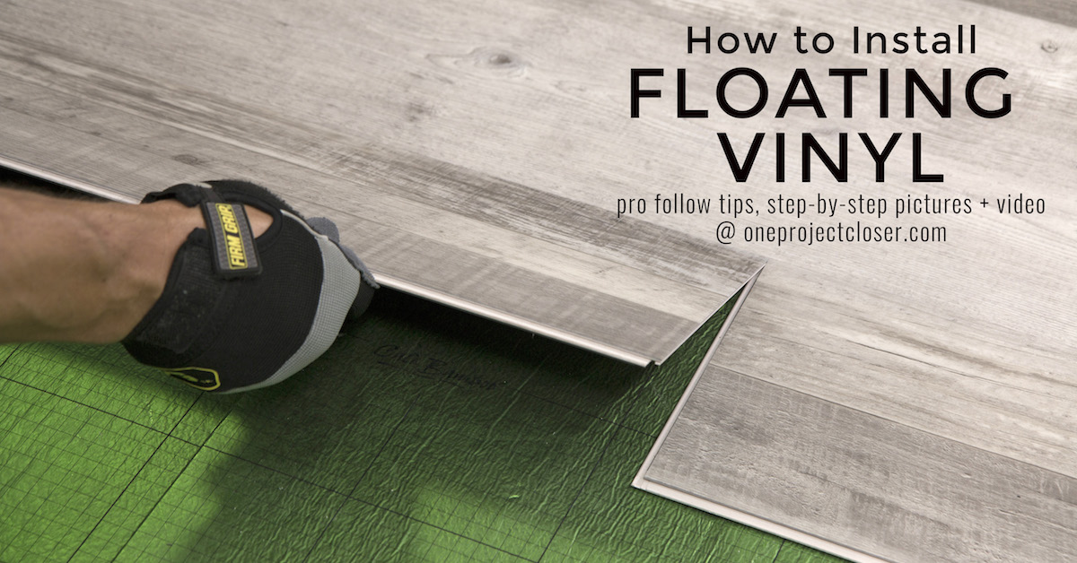 How To Install Floating Vinyl Flooring